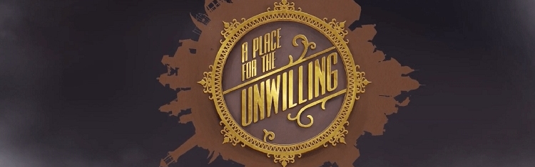 A Place for the Unwilling Steam Key GLOBAL