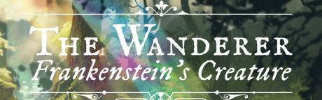 The Wanderer: Frankenstein's Creature Steam Key GLOBAL