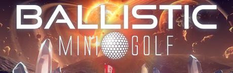 Ballistic Mini Golf Steam Key GLOBAL