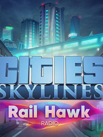 Cities: Skylines - Rail Hawk Radio (DLC) Steam Key GLOBAL