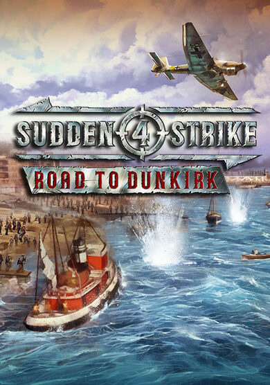 Sudden Strike 4 - Road to Dunkirk (DLC) Steam Key GLOBAL
