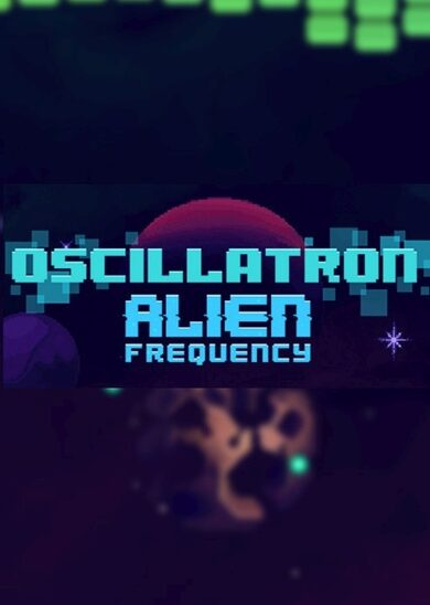 Oscillatron: Alien Frequency Steam Key GLOBAL