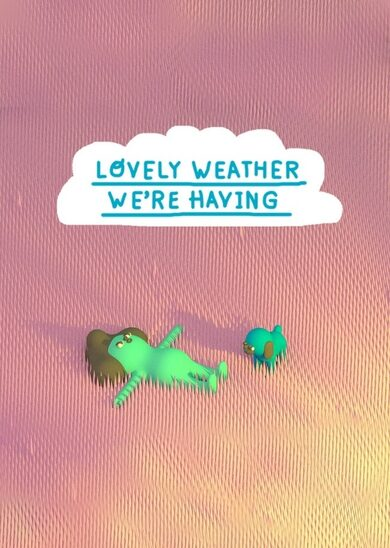 Lovely Weather We're Having