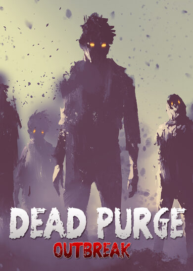Dead Purge: Outbreak Steam Key GLOBAL