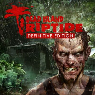 Dead Island: Riptide (Complete Edition) Steam Key GLOBAL