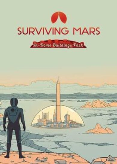 Surviving Mars: In-Dome Buildings Pack (DLC)