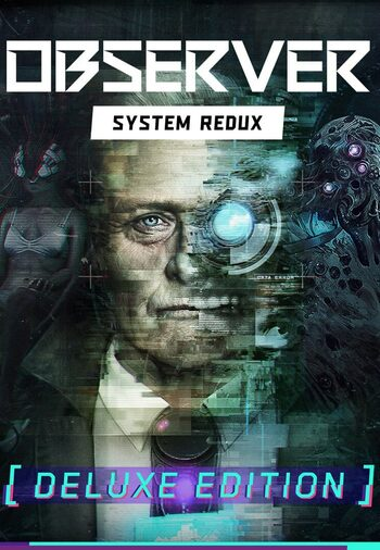 Observer: System Redux - Deluxe Edition Steam Key GLOBAL