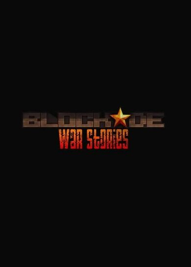 BLOCKADE War Stories  Steam Key GLOBAL
