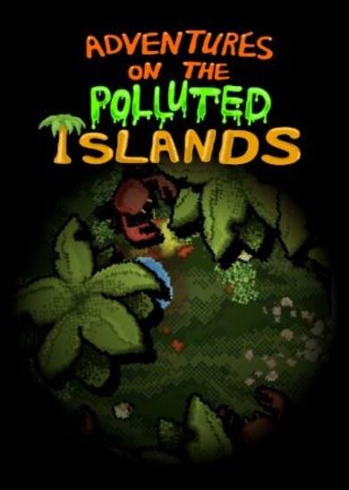 Adventures On The Polluted Islands Steam Key GLOBAL