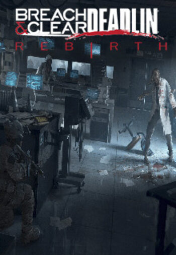 Breach & Clear: Deadline Rebirth Steam Key GLOBAL
