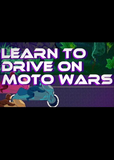 Learn to Drive on Moto Wars Steam Key GLOBAL