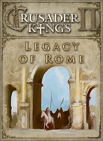 Crusader Kings II - Legacy of Rome (DLC) Steam Key GLOBAL