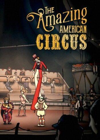 The Amazing American Circus Steam Key GLOBAL