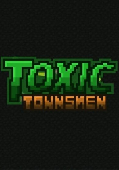 Toxic Townsmen Steam Key GLOBAL