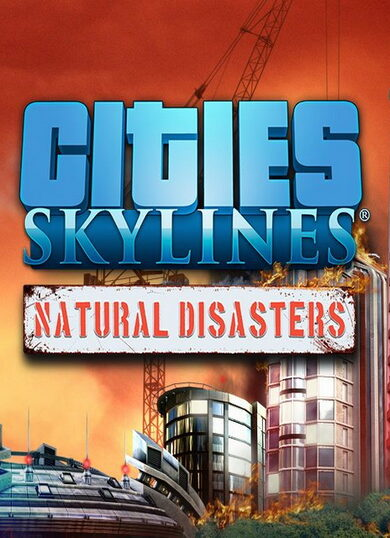 Cities: Skylines - Natural Disasters (DLC) Steam Key GLOBAL