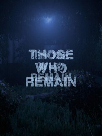 Those Who Remain Steam Key GLOBAL