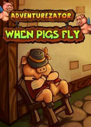 Adventurezator: When Pigs Fly Steam Key GLOBAL