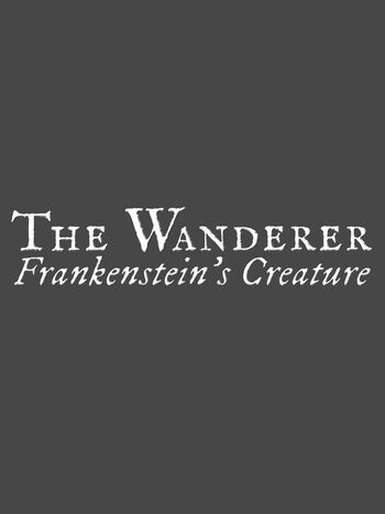 The Wanderer: Frankenstein's Creature Steam Key GLOBAL