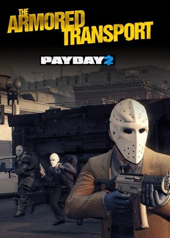 PAYDAY 2 - Armored Transport (DLC) Steam Key GLOBAL