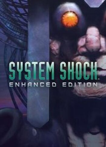 System Shock: Enhanced Edition Steam Key GLOBAL