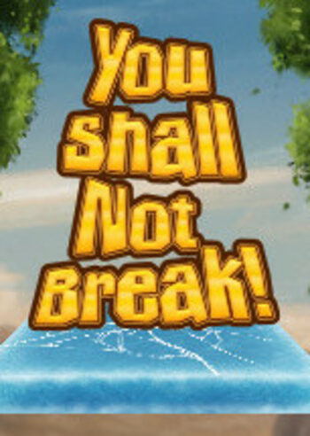 You Shall Not Break! Steam Key GLOBAL