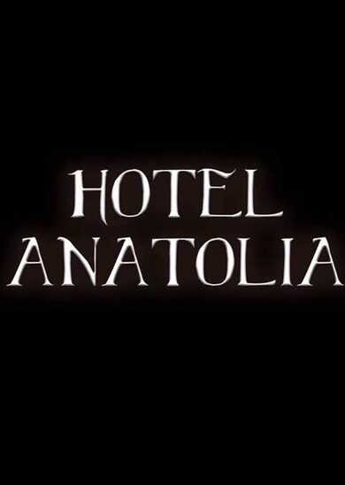 Hotel Anatolia Steam Key GLOBAL