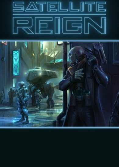 Satellite Reign Steam Key GLOBAL