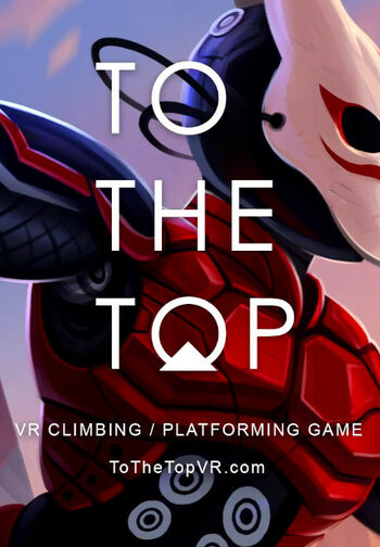 TO THE TOP [VR] Steam Key GLOBAL