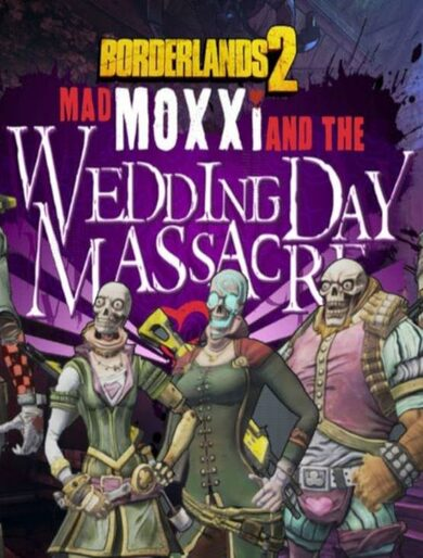 Borderlands 2 - Headhunter 4: Wedding Day Massacre (DLC) Steam Key EUROPE