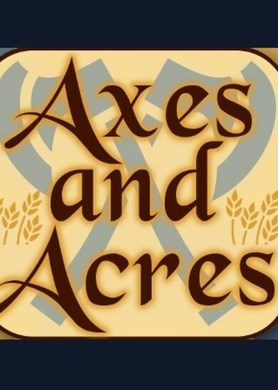 Axes and Acres Steam Key GLOBAL