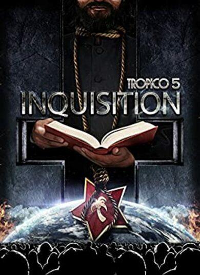 Tropico 5 - Inquisition (DLC) Steam Key EUROPE