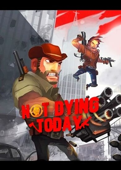 Not Dying Today Steam Key GLOBAL
