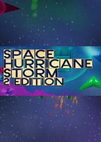 Space Hurricane Storm: 2 Edition Steam Key GLOBAL