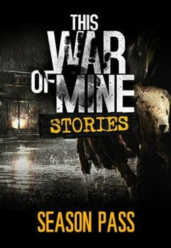 This War of Mine: Stories - Season Pass (DLC) Steam Key GLOBAL