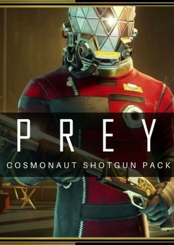 Prey - Cosmonaut Shotgun Pack (DLC) Steam Key GLOBAL