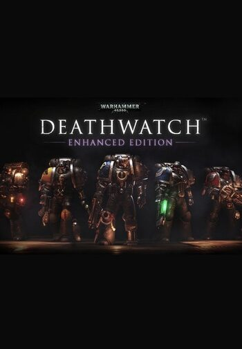 Warhammer 40,000: Deathwatch Enhanced Steam Key GLOBAL
