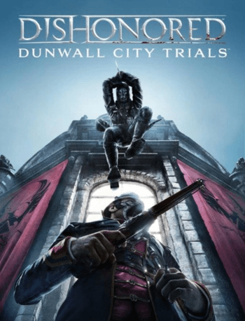 Dishonored - Dunwall City Trials (DLC) Steam Key EUROPE