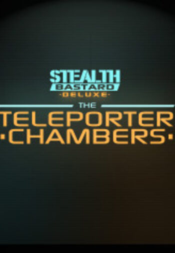Stealth Bastard Deluxe - The Teleporter Chambers (DLC) Steam Key GLOBAL