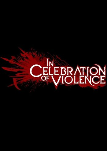 In Celebration of Violence Steam Key GLOBAL