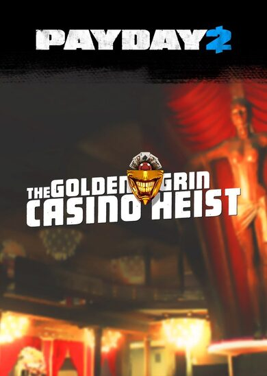 PAYDAY 2 - The Golden Grin Casino Heist (DLC) Steam Key GLOBAL