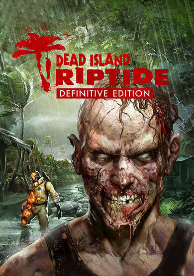 Dead Island: Riptide (Definitive Edition) Steam Key EUROPE
