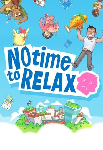 No Time to Relax Steam Key GLOBAL