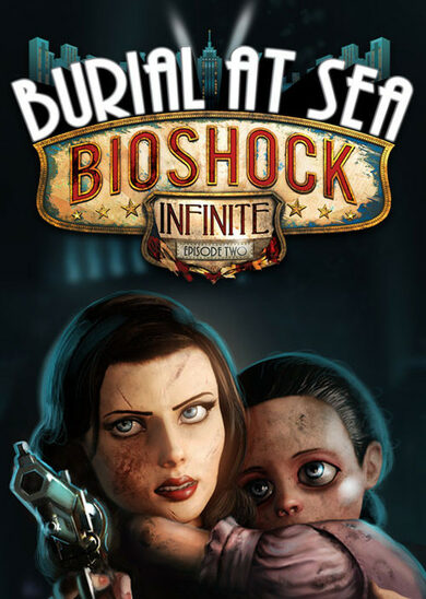 BioShock Infinite - Burial at Sea: Episode Two (DLC) Steam Key EUROPE