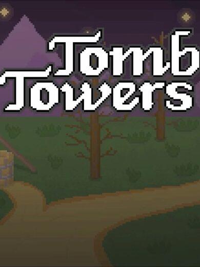 Tomb Towers Steam Key GLOBAL