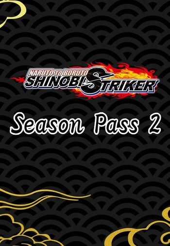 Naruto to Boruto: Shinobi Striker - Season Pass 2 (DLC) Steam Key GLOBAL