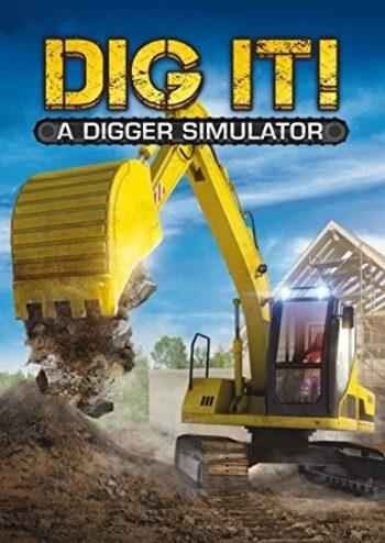 DIG IT! - A Digger Simulator Steam Key GLOBAL