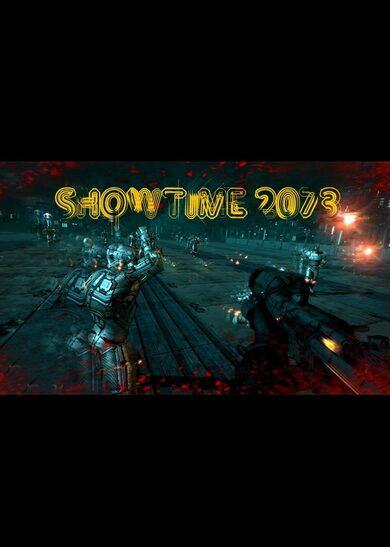 SHOWTIME 2073 Steam Key GLOBAL
