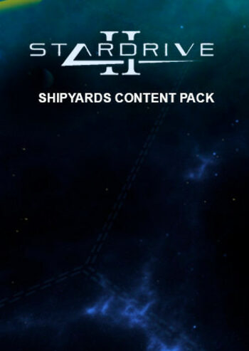 StarDrive 2 - Shipyards Content Pack (DLC) Steam Key GLOBAL