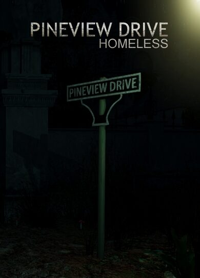 Pineview Drive - Homeless Steam Steam Key GLOBAL