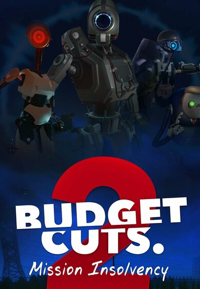 Budget Cuts 2 Mission Insolvency VR